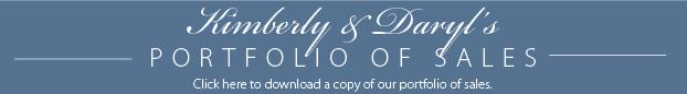 Kimberly & Daryl's Portfolio of Sales